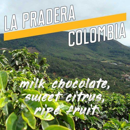 la pradera colombia coffee